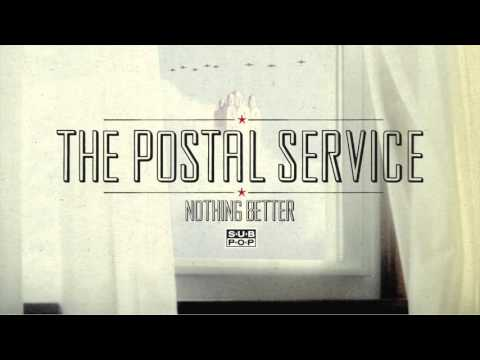 Lyrics For Nothing Better By The Postal Service Songfacts