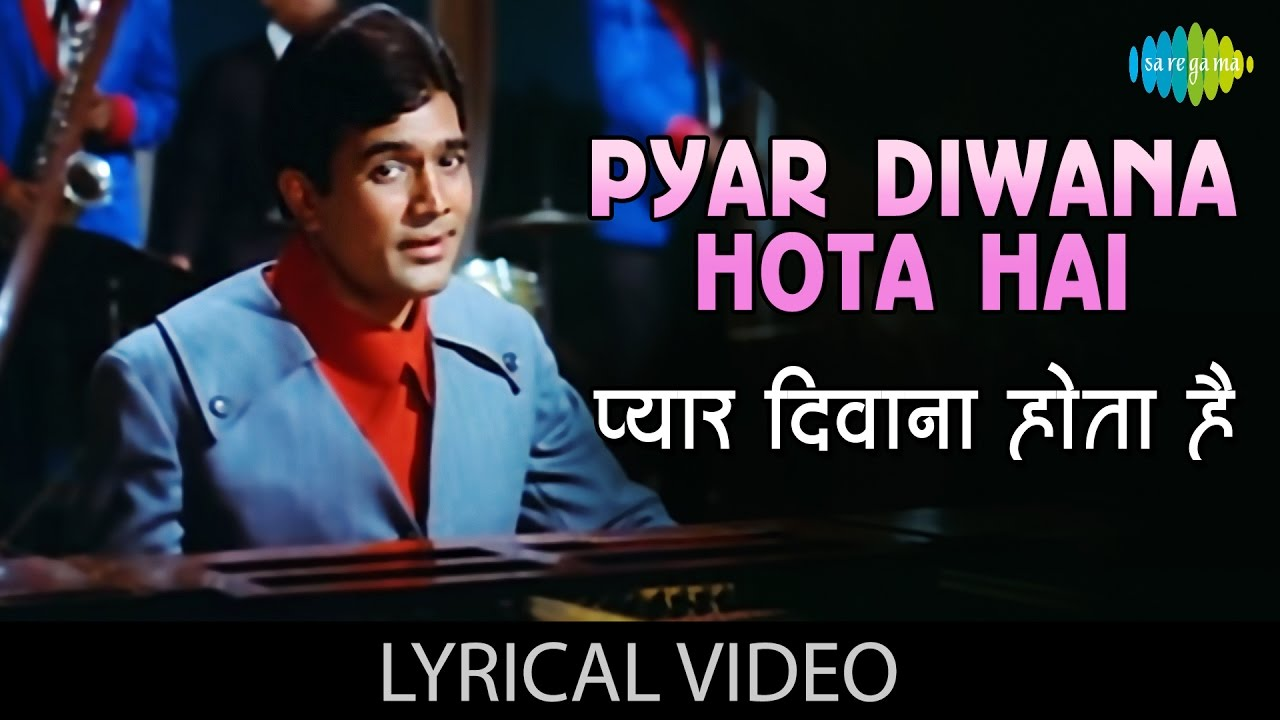 Pyar Deewana Hota Hai lyrics in Hindi| Kishore Kumar Lyrics
