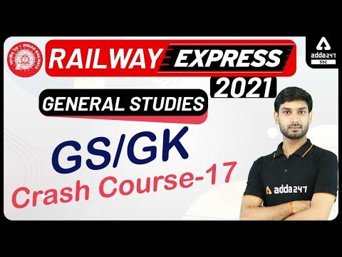 Railway Express 2021 | General Studies | GS/GK Crash Course 17 ...
