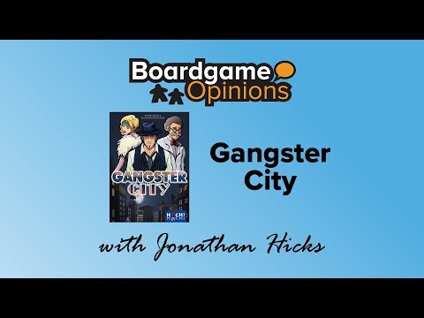 Boardgame Opinions: Gangster City