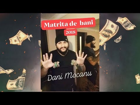 Dani Mocanu – Matrita de bani Video