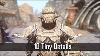 Skyrim: Yet Another 10 Tiny Details That You May Still Have Missed in The Elder Scrolls 5 (Part 10)