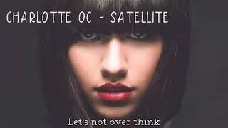 Charlotte OC   Satellite [LYRICS]