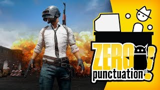Playerunknown's Battlegrounds (Zero Punctuation)