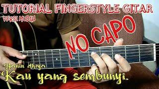 Hanin dhiya - kau yang sembunyi tutorial fingerstyle gitar
