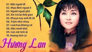 Album Một Người Đi - Danh Ca HƯƠNG LAN - Nhạc Vàng Xưa Để Đời Của Hương Lan
