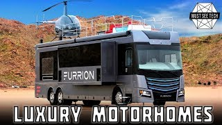 TOP 7 Most Luxurious Motorhomes You MUST SEE in 2019
