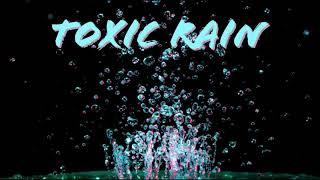 Toxic_Rain (instrumental by Mors)