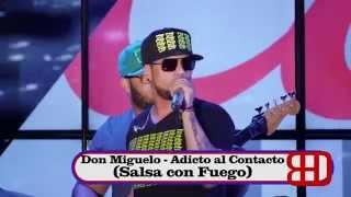 Don Miguelo - Adicto al Contacto en vivo salsa con fuego en el bronx julio 2015
