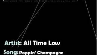 Poppin' Champagne - All Time Low