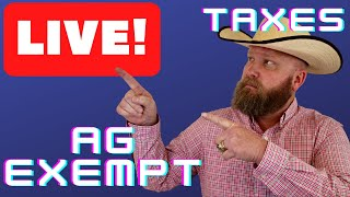 Texas Land and Ranch Ag Exemption Live Stream