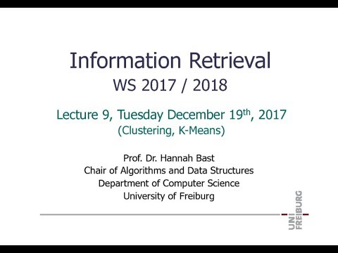 Information Retrieval WS 17/18, Lecture 9: Clustering, K-Means