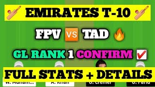 FPV VS TAD Dream 11 | FPV vs TAD Dream 11 Team |FPV vs TAD T-10 Dream 11 | Grand Leauge Winning Tips