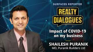 Shailesh Puranik, Puranik Builders Ltd | Realty Dialogues | Surfaces Reporter