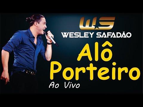 Entrada Proibida (Alô Porteiro) - Wesley Safadão