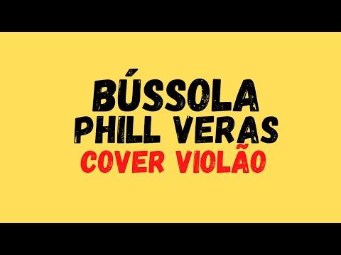Bssola - Phill Veras (COVER VIOLO) - CIFRA NOS COMENTRIOS