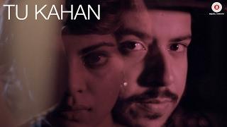Tu Kahan - Shah Rule Feat. Isheta Sarckar