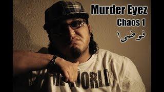 Murder Eyez .. Syrian Legend .. Chaos 1 فوضى