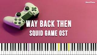 오징어 게임 OST - Way Back then (4hands, 연탄곡)
