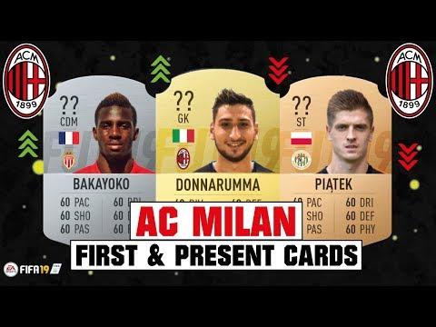 FIFA 19   AC MILAN FIRST AND PRESENT CARDS 🧐💯  FT. PIATEK, DONNARUMMA, BAKAYOKO... etc