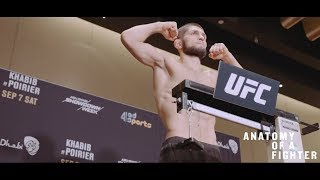 "Anatomy of UFC 242 - Khabib Nurmagomedov vs Dustin Poirier: Episode 3 ""Championship Weight"""
