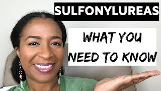 SULFONYLUREAS What You Need to Know