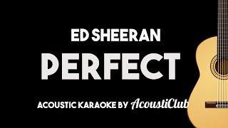 Ed Sheeran   Perfect (Acoustic Guitar Karaoke Version)