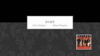 Juliet by Sunland