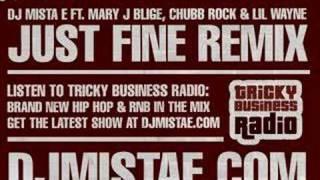 MJB, Lil Wayne & Chubb Rock - Just Fine vs. Treat Em Right