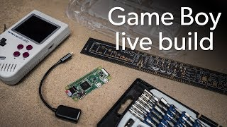 Watch Us Build Our Own Game Boy Live!