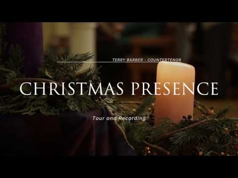 "Terry Barber, Countertenor ""Christmas Presence"" Tour (LIVE)..."