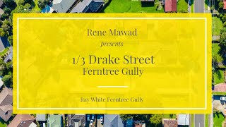 1/3 Drake Street, Ferntree Gully - Ray White Ferntree Gully