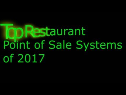Video Top 3 Restaurant POS systems of 2017