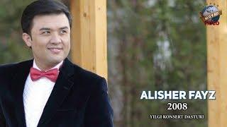 Alisher Fayz - 2008 yilgi konsert dasturi