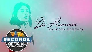 Vanessa Mendoza - 'Di Aaminin [Official Lyric Video] - YouTube