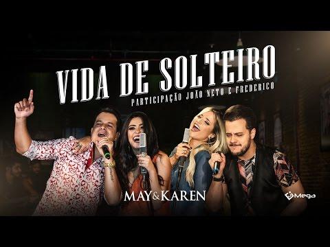 Música Vida de Solteiro part João Neto e Frederico (Letra)