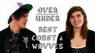 Best Coast & Wavves   Over  Under