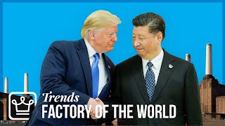How China Became the Factory of the World