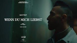 Musik-Video-Miniaturansicht zu Wenn du mich liebst Songtext von MoTrip