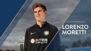 LORENZO MORETTI | INTER U17 | Let Me Introduce