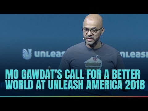 Mo Gawdat's call for a better world at UNLEASH America 2018