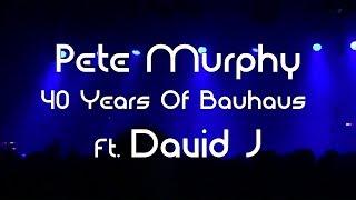 Pete Murphy 2nd Dec 2018 40 Years of Bauhaus ft. David J at Roadmenders Northampton