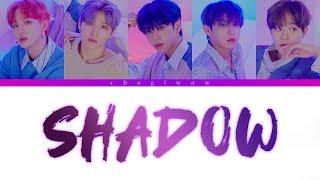 AB6IX (에이비식스)   SHADOW (Color Coded Lyrics Han|Rom|Eng)