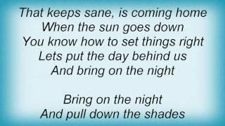 Alan Jackson - Bring On The Night Lyrics