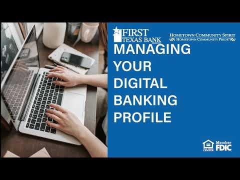 Managing Your Digital Banking Profile