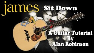 Sit Down - James - Easy Acoustic Guitar Lesson (2021 version ft. my son Jason on lead etc.)