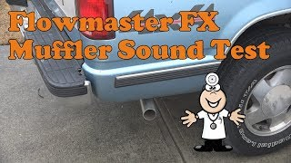Flowmaster FX Muffler sound test on a 1989 chevy k1500 with 5.7L