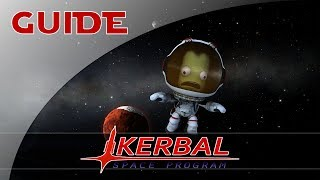 Présentation & Installation - Guide #1 - Kerbal Space Program