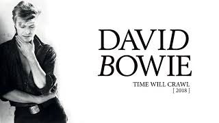 David Bowie   Time Will Crawl, 2018 (Official Audio)