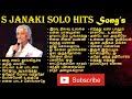 Janaki Solo Songs S Janaki Hits Jana